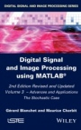 Digital Signal and Image Processing Using MATLAB: Advances and Applications - The Stochastic Case: V - ISBN 9781848217959