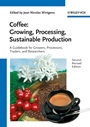 Coffee: Growing, Processing, Sustainable Production - ISBN 9783527332533