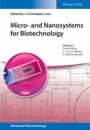 Micro– and Nanosystems for Biotechnology - ISBN 9783527332816