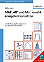 MATLAB und Mathematik kompetent einsetzen - ISBN 9783527406180