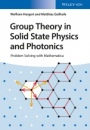 Group Theory in Solid State Physics and Photonics: Problem Solving with Mathematica - ISBN 9783527411337