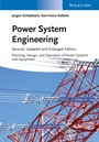 Power System Engineering: Planning, Design, and Operation of Power Systems and Equipment - ISBN 9783527412600